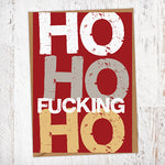 Ho Ho Fucking Ho Christmas Card Blunt Cards