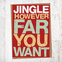 Jingle However Far You Want Christmas Card Blunt Cards