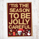 'Tis The Season To Be Jolly Careful Boris Johnson Christmas Card Blunt Cards