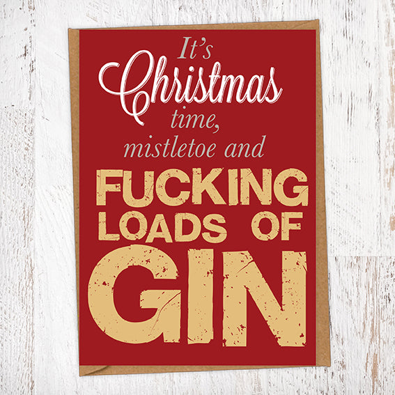 Fucking Loads Of Gin Christmas Card Blunt Cards
