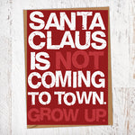 Santa Claus Is Not Coming To Town Christmas Card Blunt Cards