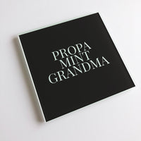 Propa Mint Grandma Geordie Glass Coaster