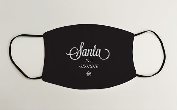Santa is a Geordie Christmas Geordie Face Mask Covering