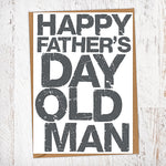 Happy Father's Day Old Man Father's Day Blunt Card