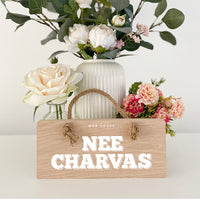 Nee Charvas Geordie Oak Plaque Sign