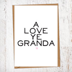 A Love Ye Granda Greetings Card