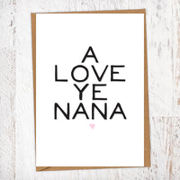 A Love Ye Nana Greetings Card