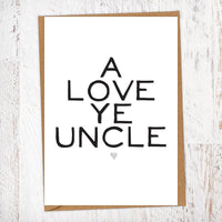 A Love Ye Uncle Greetings Card
