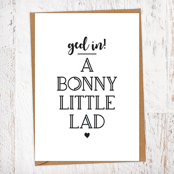 Ged In! A Bonny Little Lad Greetings Card