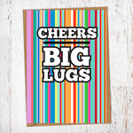 Cheers Big Lugs Thank You Card