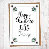 Happy Christmas Ya Little Divvy Christmas Card