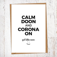 Calm Doon And Corona On Get Well Geordie Card