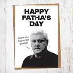 Happy Fatha's Day. How's The Bacon Did Ya Say? Steve Bruce NUFC Fathers Day Card Geordie Card