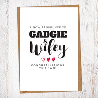 A Now Pronounce Ye Gadgey and Wifey Wedding Geordie Greetings Card