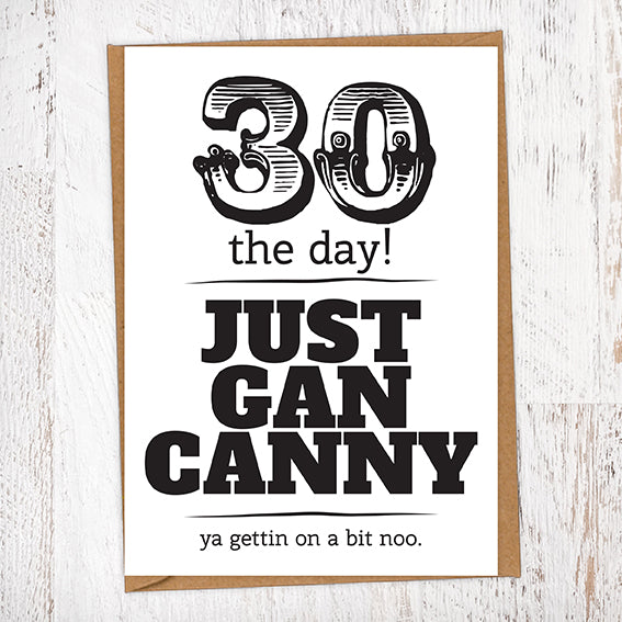 30 The Day! Just Gan Canny!