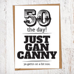 50 The Day! Just Gan Canny!