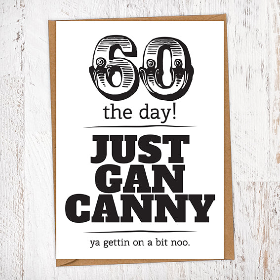 60 The Day! Just Gan Canny!