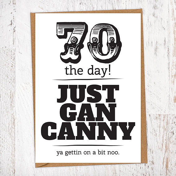 70 The Day! Just Gan Canny!