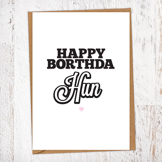 Happy Borthda Hun Birthday Card