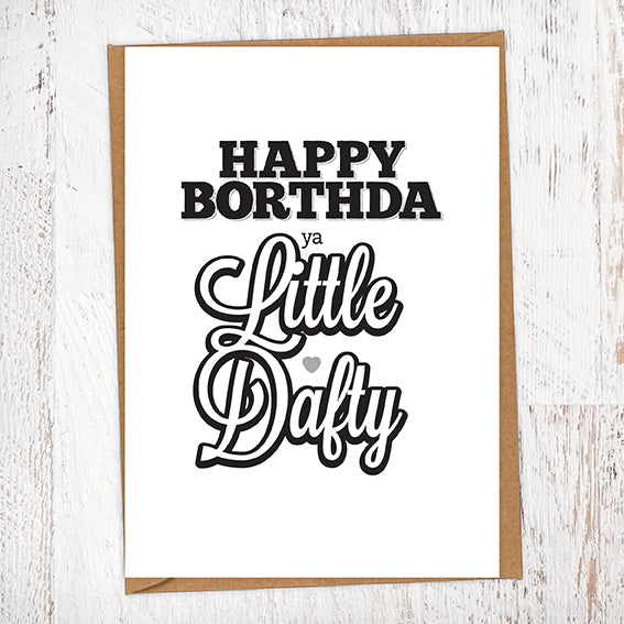 Happy Borthda Ya Little Dafty Birthday Card