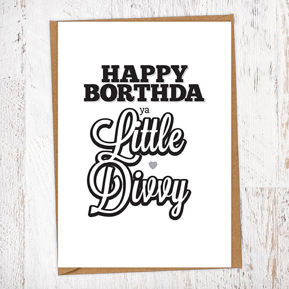 Happy Borthda Ya Little Divvy Birthday Card