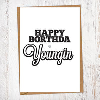 Happy Borthda Youngin Birthday Card