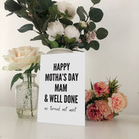 Happy Motha's Day Mam And Well Done Geordie Mother's Day Card