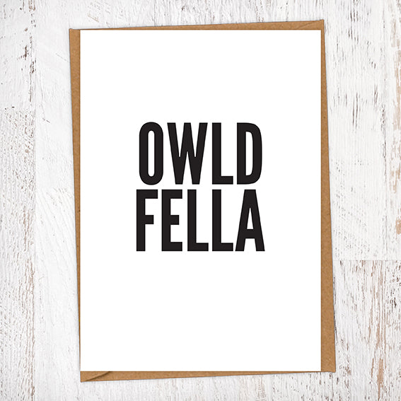 Owld Fella Geordie Card Birthday Card