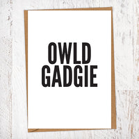 Owld Gadgie Geordie Card Birthday Card