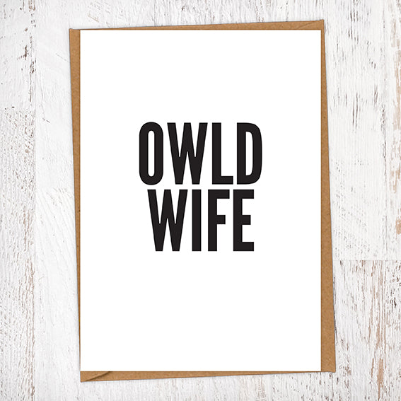 Owld Wife Geordie Card Birthday Card
