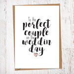 To The Porfect Couple On Tha Weddin Day Wedding Greetings Card