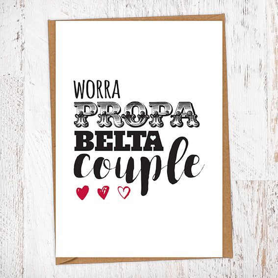 Worra Propa Belta Couple Engagement Wedding Greetings Card