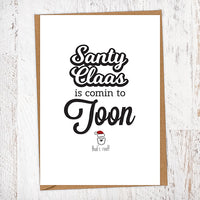 Santy Claas is Comin to Toon Christmas Card