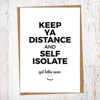 Keep Ya Distance and Self Isolate Get Well Geordie Card