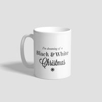 I'm Dreaming Of A Black & White Christmas Geordie Mug