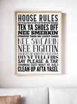 Hoose Rules Geordie Print Sizes A5, A4, A3 A2 or A1 Sizes