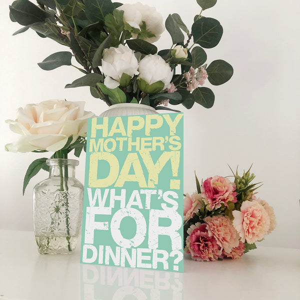 What's For Dinner Mother's Day Card Blunt Cards