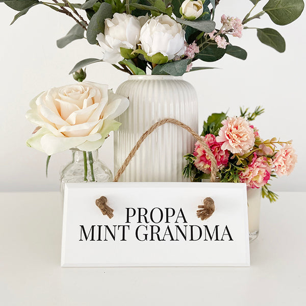 Propa Mint Grandma Geordie White Wood Plaque Sign