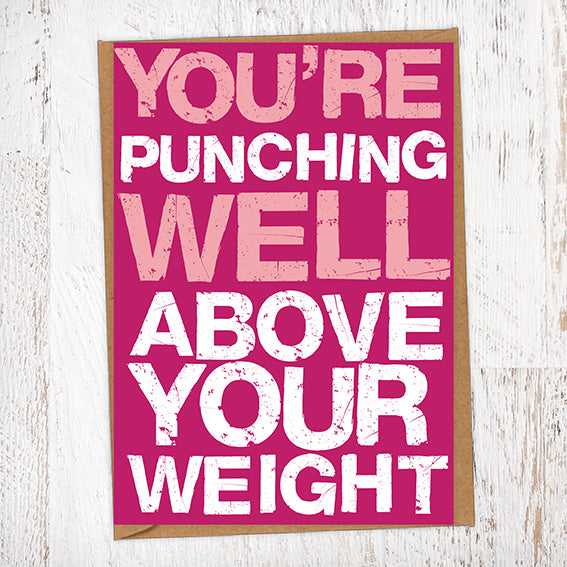 Punching Above Your Weight Valentine's Day Card Blunt Cards