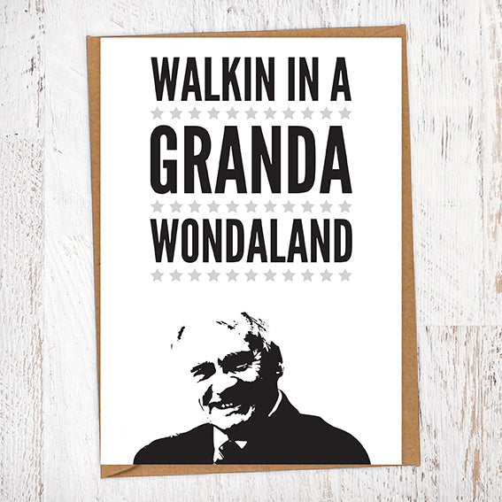 Walkin In A Granda Wondaland Bobby Robson NUFC Father's Day Card Geordie Card