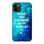I Haven't Been Everywhere... iPhone 11 Pro Max Case