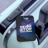 'Never Stop Exploring' Luggage Tag