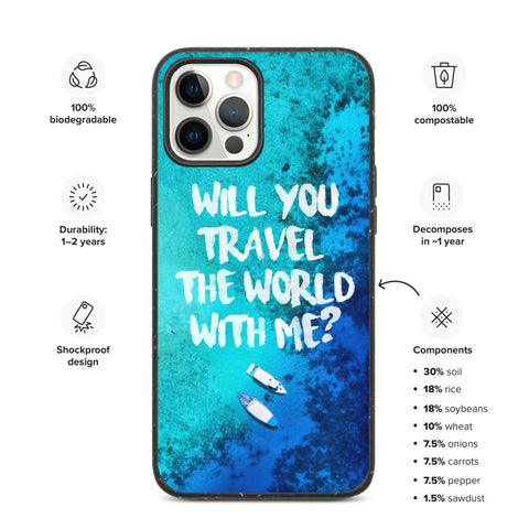 Iphone 12: 'Will You Travel the World with Me?' Biodegradable Phone Case