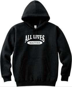All Lives Matter Unisex Handmade Quality Hoodie.