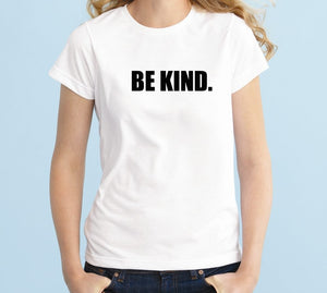Be kind Unisex Handmade Quality T-Shirt.