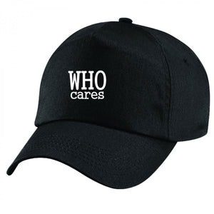 Who Cares Handmade Quality Unisex Cap.