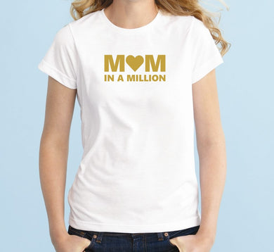 MOM IN A MILLION Unisex Handmade Quality T- Shirt.