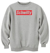 Load image into Gallery viewer, Schwifty Unisex Handmade Quality Sweatshirt.