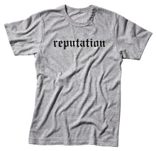 Load image into Gallery viewer, Reputation Unisex Handmade Quality T-Shirt.