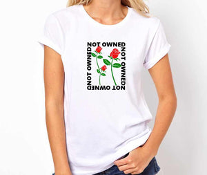 Not Owned Unisex Handmade Quality T- Shirt.